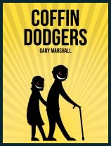 My novel, Coffin Dodgers